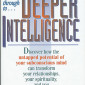 The Deeper Intelligence