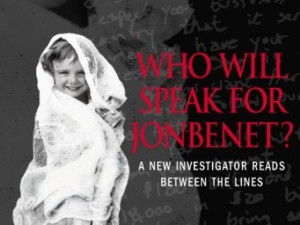 Who Will Speak for JonBenet